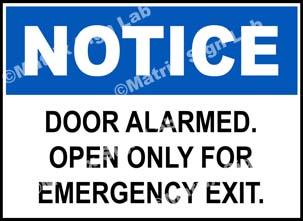 Door Alarmed Open Only For Emergency Exit Sign
