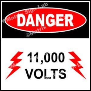 11,000 Volts Sign