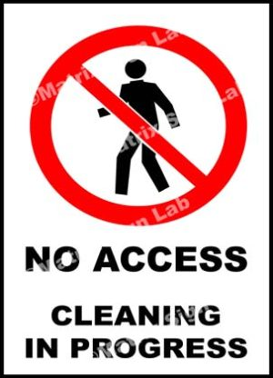 No Access Cleaning In Progress Sign