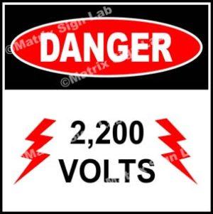 2,200 Volts Sign