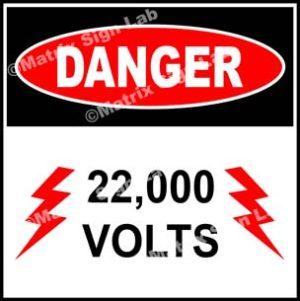22,000 Volts Sign