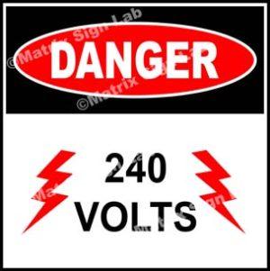 240 Volts Sign - MSL19665