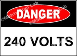 240 Volts Sign - MSL19665