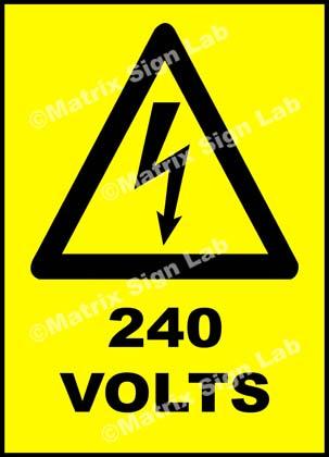 240 Volts Sign
