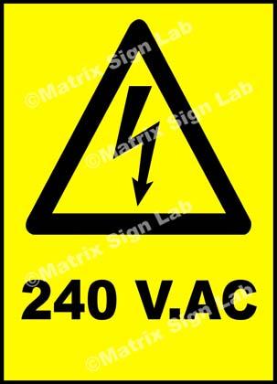 240 Volts AC Sign