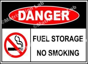 Fuel Storage No Smoking Sign
