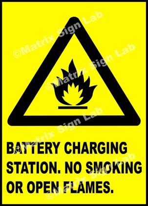 Battery Charging Station No Smoking Or Open Flames Sign