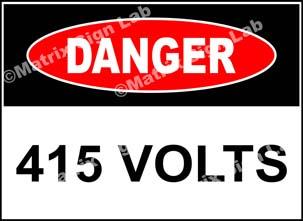 415 Volts Sign - MSL19697