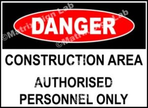 Construction Area Authorised Personnel Only Sign - MSL1602