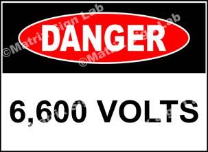 6,600 Volts Sign