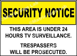 This Area Is Under 24 Hours TV Surveillance Trespassers Will Be Prosecuted Sign
