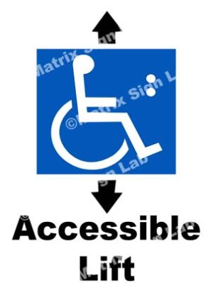 Accessible Lift Sign