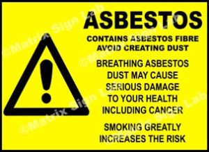 Asbestos Contains Asbestos Fibre Avoid Creating Dust Sign