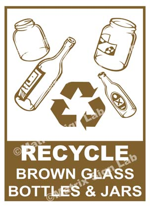 Recycle - Brown Glass Bottles And Jars Sign