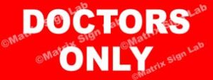 Doctors Only Sign