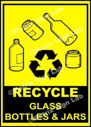 Recycle - Glass Bottles And Jars Sign