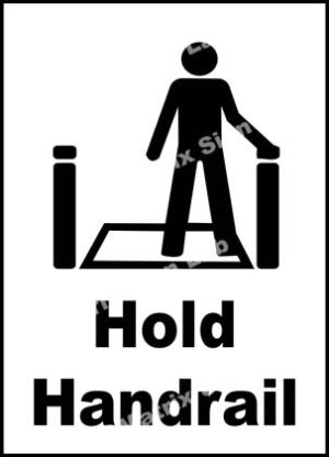 Hold Handrail Sign