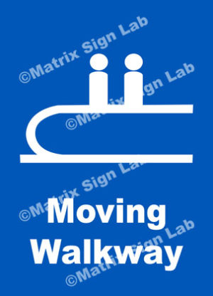 Moving Walkway Sign