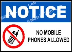 Notice - No Mobile Phones Allowed Sign