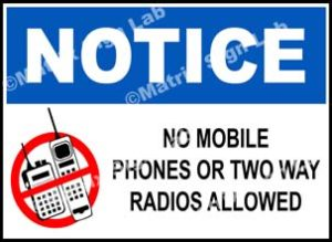 Notice - No Mobile Phones Or Two Way Radios Allowed Sign