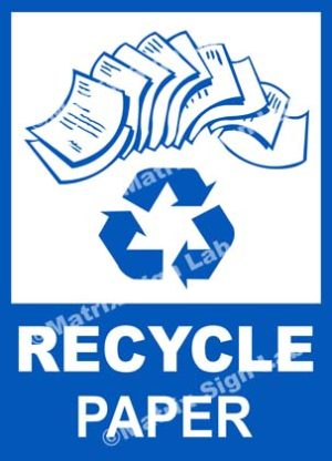 Recycle - Paper Sign