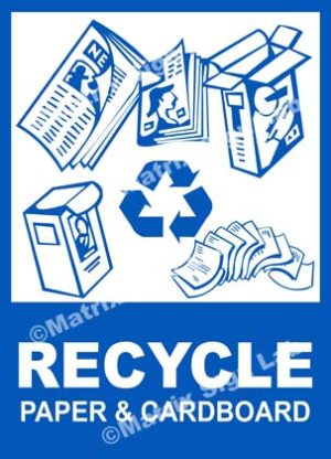 Recycle - Paper And Cardboard Sign