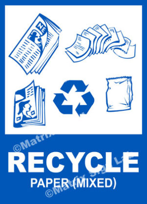 Recycle - Paper (Mixed) Sign