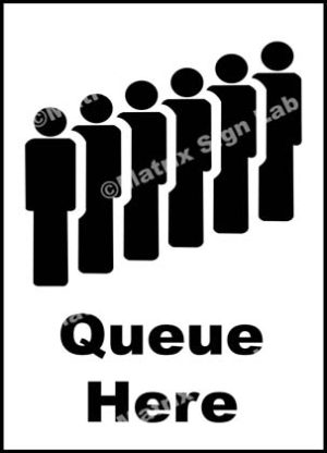Queue Here Sign