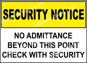 No Admittance Beyond This Point Check With Security Sign