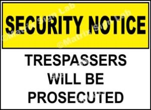 Trespassers will be Prosecuted Sign - MSL24904