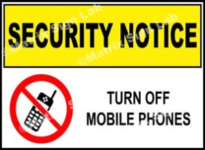 Security Notice - Turn Off Mobile Phones Sign