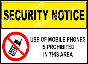 Security Notice - Use Of Mobile Phones Is Prohibited In This Area Sign