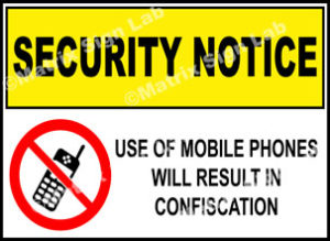 Security Notice - Use Of Mobile Phones Will Result In Confiscation Sign
