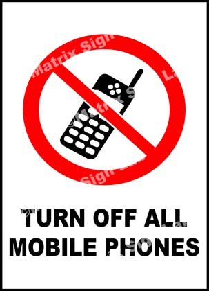 Turn Off All Mobile Phones Sign