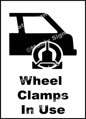 Wheel Clamps In Use Sign