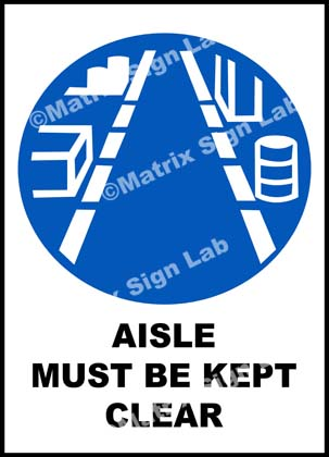 Aisle Must Be Kept Clear Sign