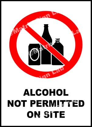 Alcohol Not Permitted On Site Sign