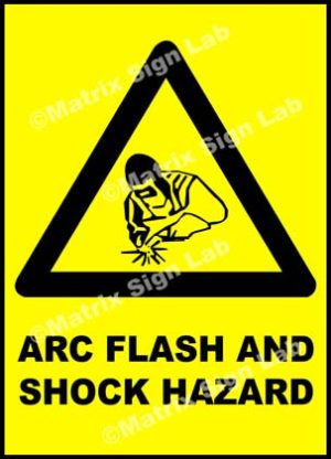 Arc Flash And Shock Hazard Sign
