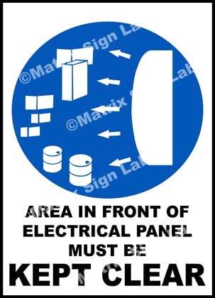 Area In Front Of Electrical Panel Must Be Kept Clear Sign