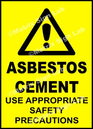 Asbestos Cement Use Appropriate Safety Precautions Sign