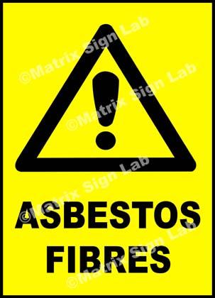Asbestos Fibres Sign