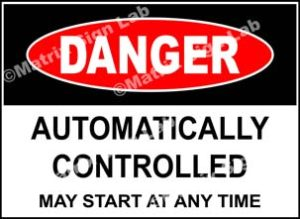 Automatically Controlled May Start At Any Time Sign