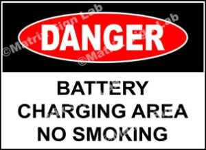 Battery Charging Area No Smoking Sign