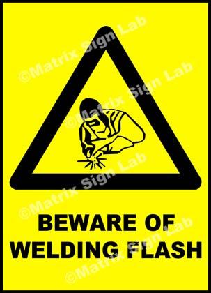 Beware Of Welding Flash Sign