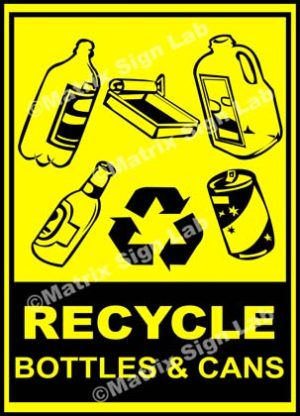 Recycle - Bottles And Cans Sign