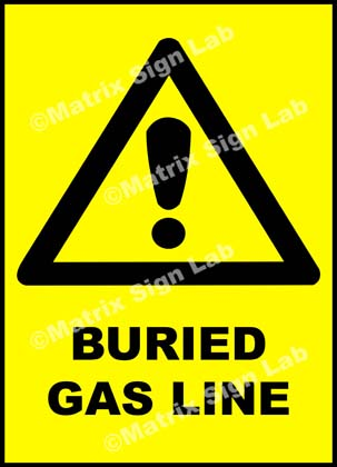 Buried Gas Line Sign