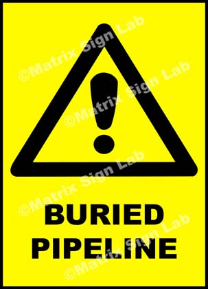 Buried Pipeline Sign