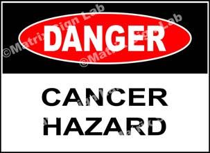 Cancer Hazard Sign
