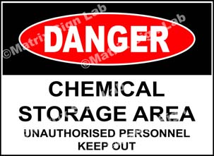 Chemical Storage Area Unauthorised Personnel Keep Out Sign