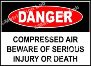 Compressed Air Beware Of Serious Injury Or Death Sign